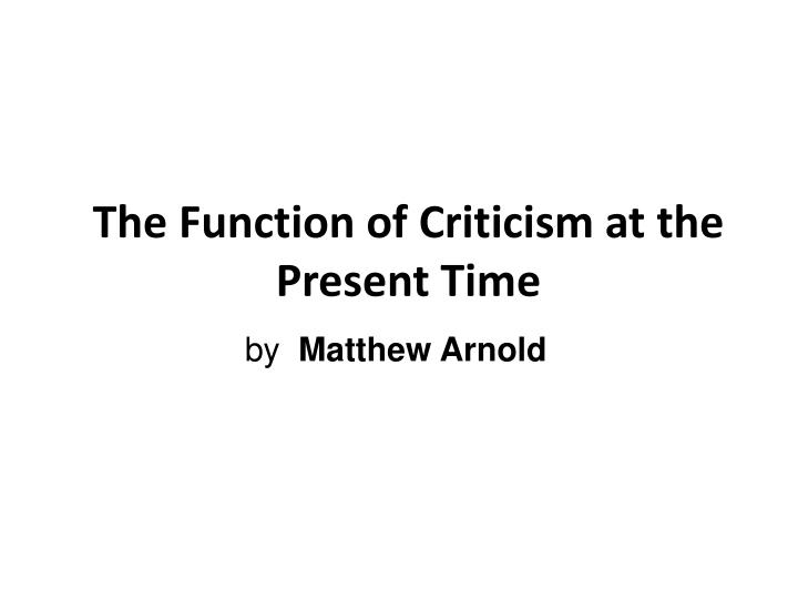 the function of criticism at the