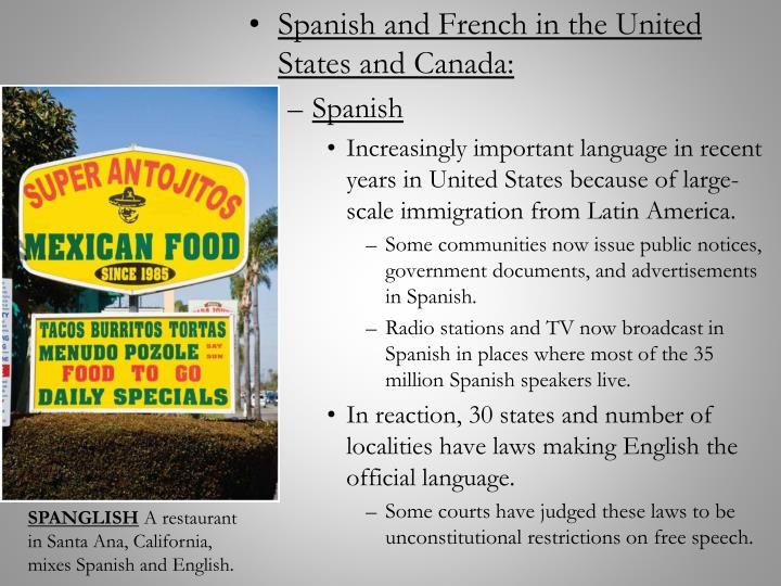 Spanish and French in the United States and Canada: