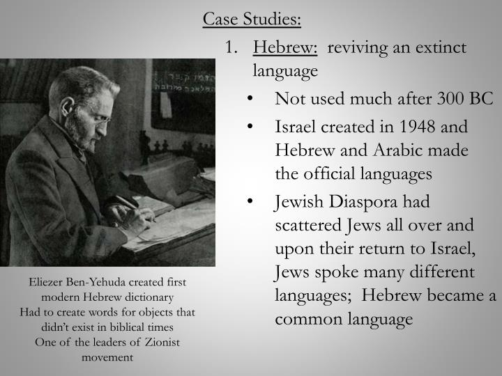 Eliezer Ben-Yehuda created first modern Hebrew dictionary