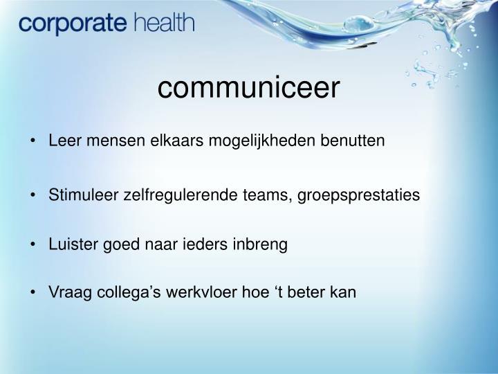 communiceer