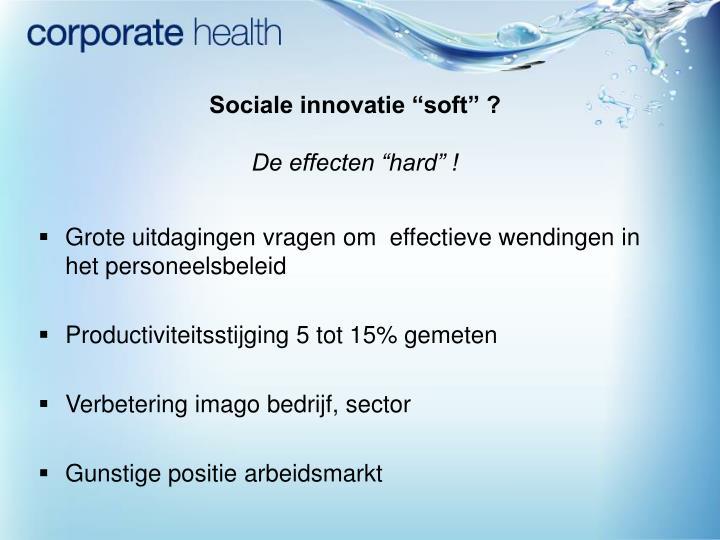 "Sociale innovatie ""soft"" ?"
