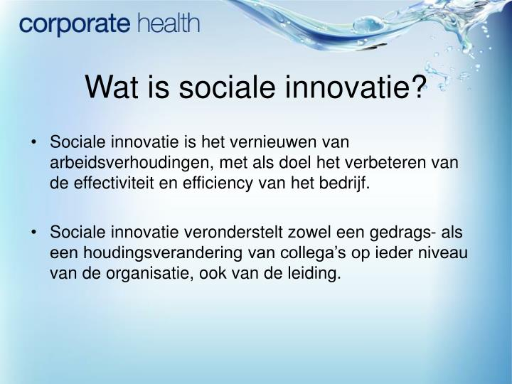 Wat is sociale innovatie?