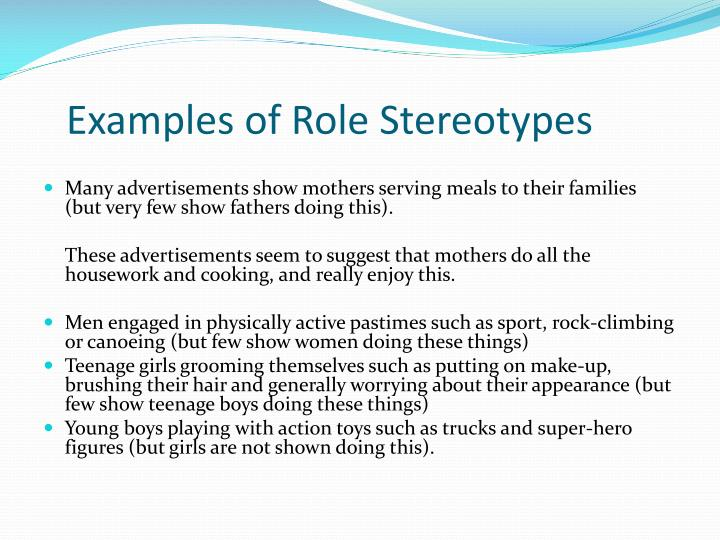 Examples of Role Stereotypes