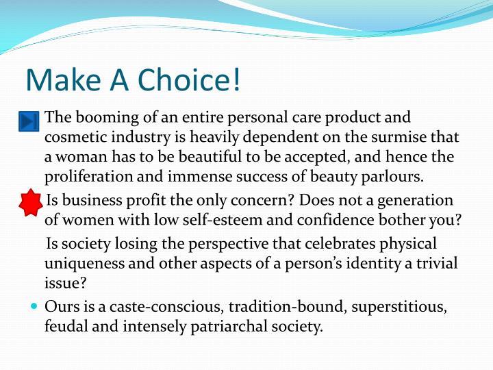 Make A Choice!