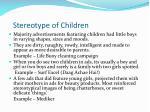 stereotype of children