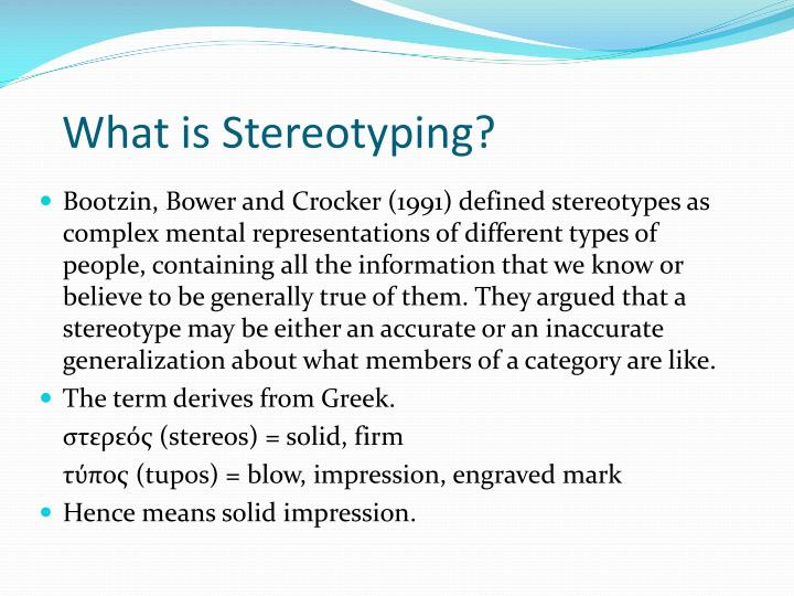 What is stereotyping