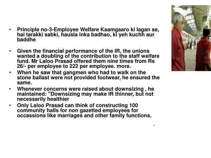 Principle no-3-Employee Welfare Kaamgaaro ki lagan se, hai tarakki sabki, hausla inka badhao, ki yeh kuchh aur baddhe