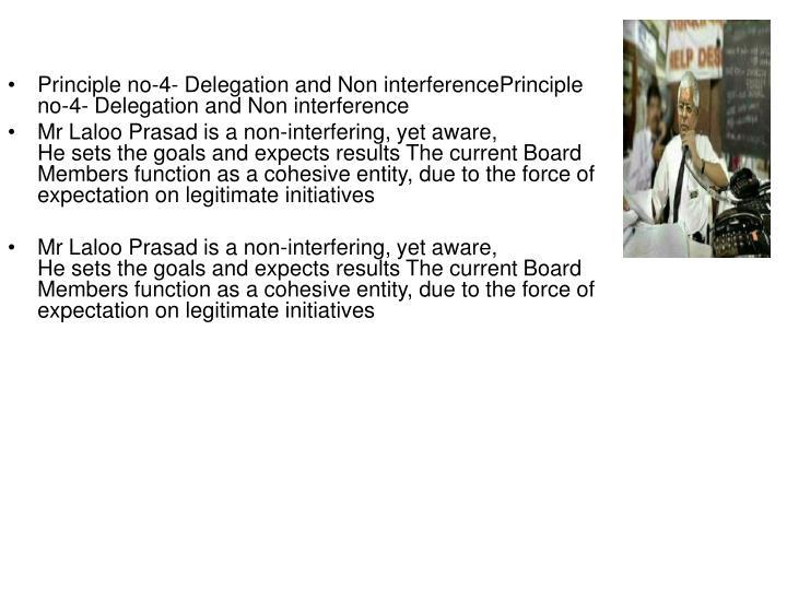 Principle no-4- Delegation and Non interferencePrinciple no-4- Delegation and Non interference