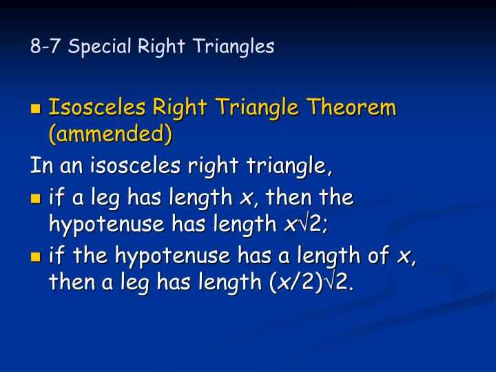 8-7 Special Right Triangles