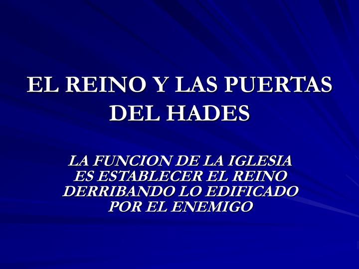 EL REINO Y LAS PUERTAS DEL HADES