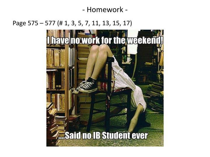 - Homework -