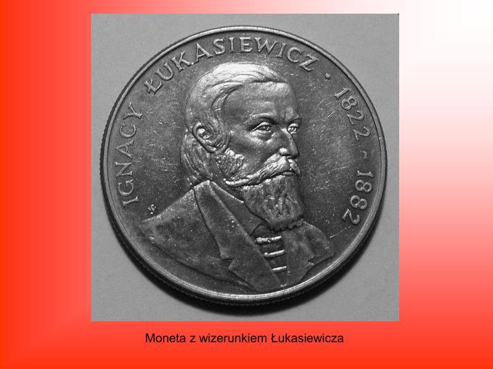Moneta z wizerunkiem Łukasiewicza