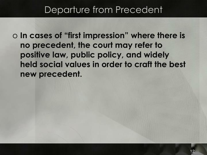 Departure from Precedent