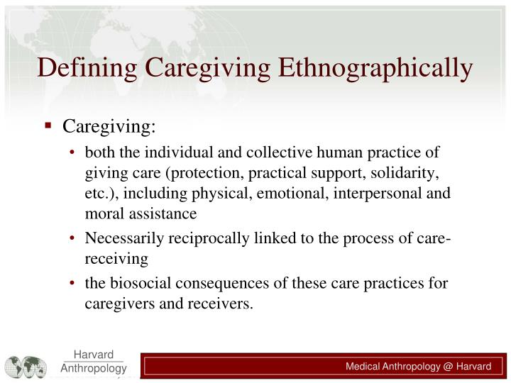 Defining Caregiving Ethnographically