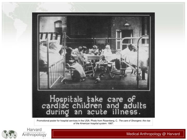 Promotional poster for hospital services in the USA. Photo from Rosenberg, C.
