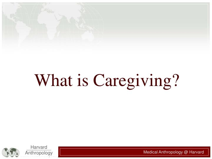 What is Caregiving?
