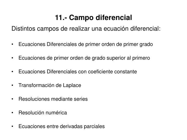 11.- Campo diferencial