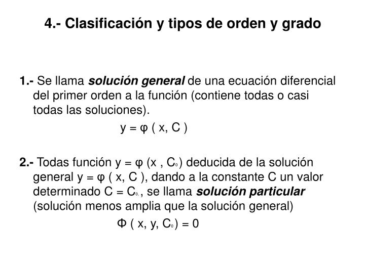 4.- Clasificación y tipos de orden y grado