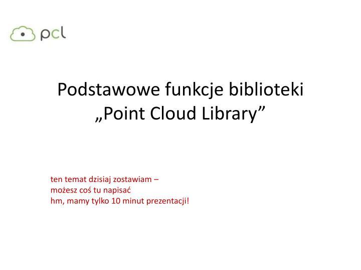 Podstawowe funkcje biblioteki