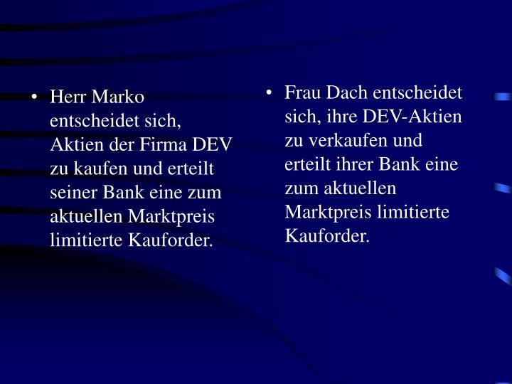 Herr Marko entscheidet sich,