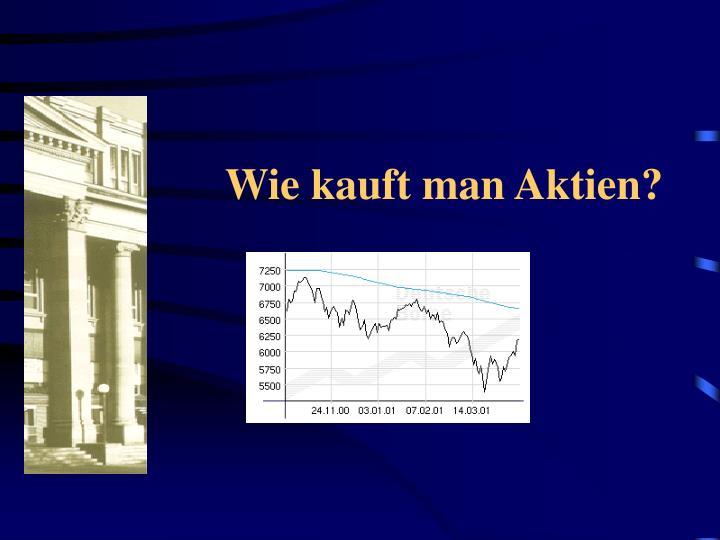 Wie kauft man Aktien?
