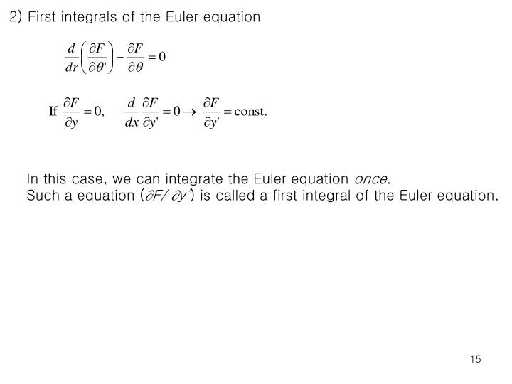 2) First integrals of the Euler equation