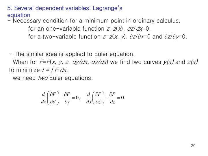 5. Several dependent variables; Lagrange's equation