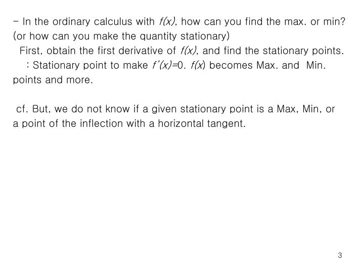 - In the ordinary calculus with