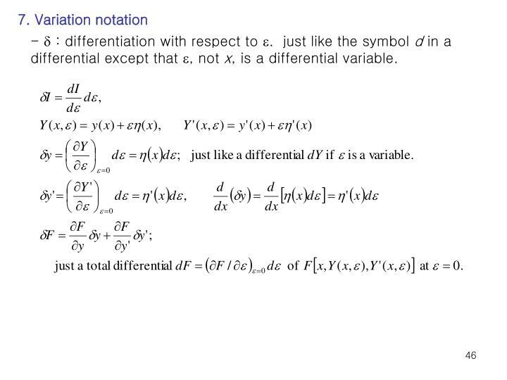 7. Variation notation
