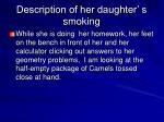 description of her daughter s smoking