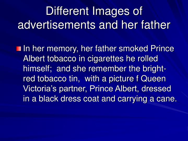 Different Images of advertisements and her father