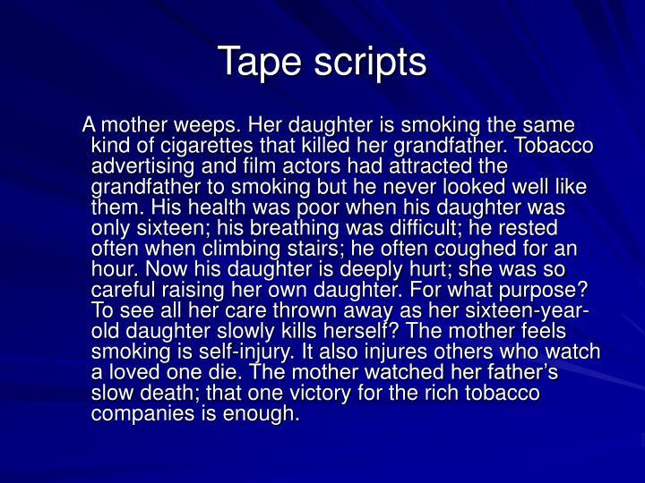 Tape scripts