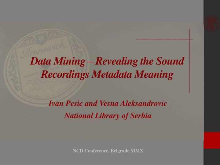 Data mining revealing the sound recordings metadata meaning