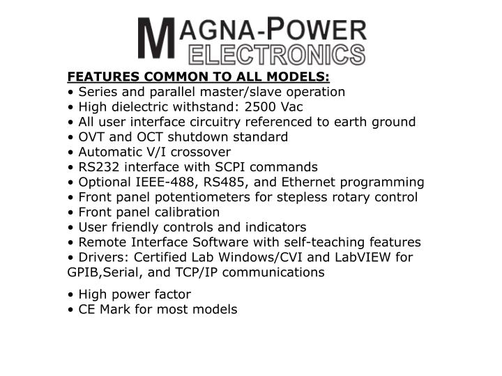 FEATURES COMMON TO ALL MODELS: