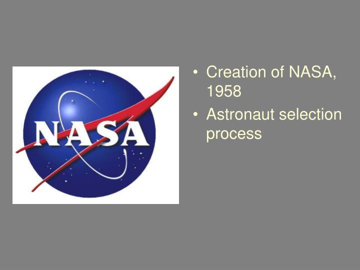 Creation of NASA, 1958