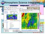 atmosphere science integration