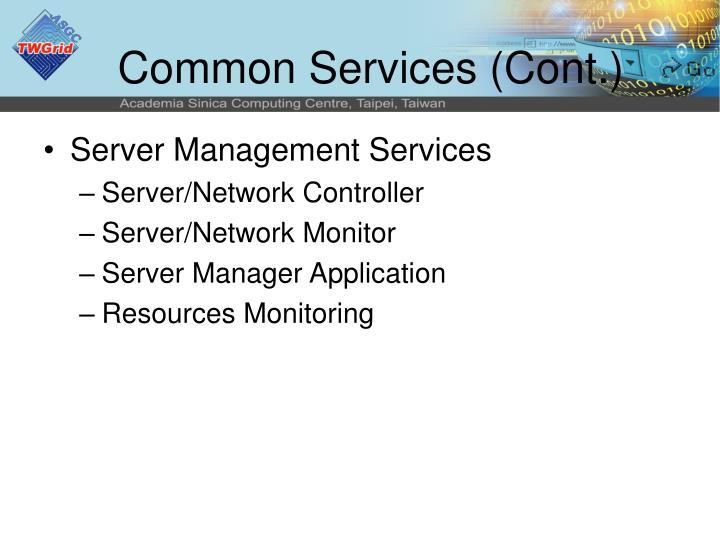 Common Services (Cont.)