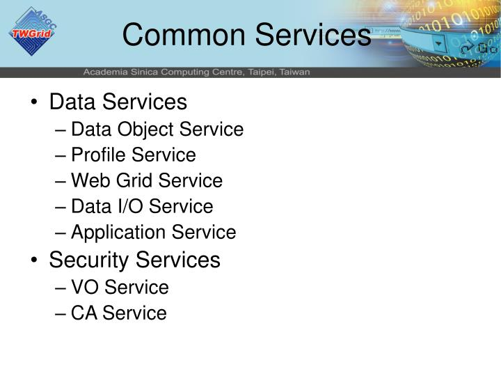 Common Services