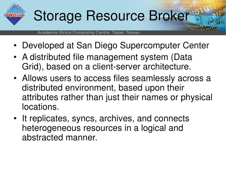 Storage Resource Broker