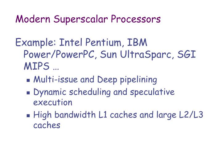 Modern Superscalar Processors