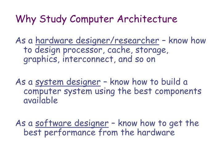 Why Study Computer Architecture