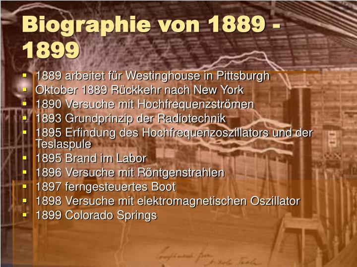 Biographie von 1889 - 1899