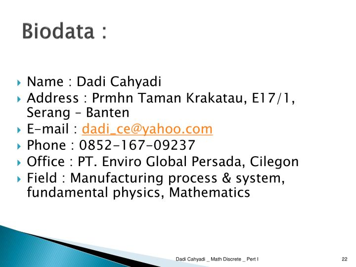 Biodata :