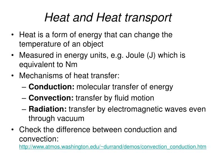 Heat and Heat transport