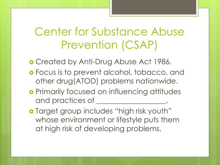 Center for Substance Abuse Prevention (CSAP)