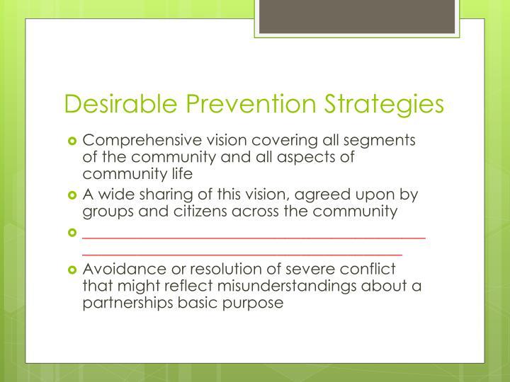 Desirable Prevention Strategies