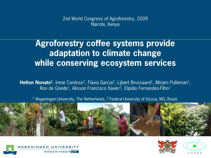 2nd World Congress of Agroforestry, 2009