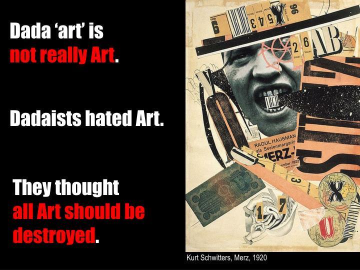 Dada 'art' is