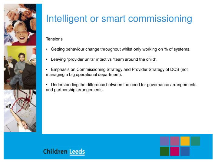 Intelligent or smart commissioning