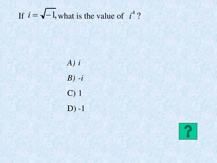 If                what is the value of